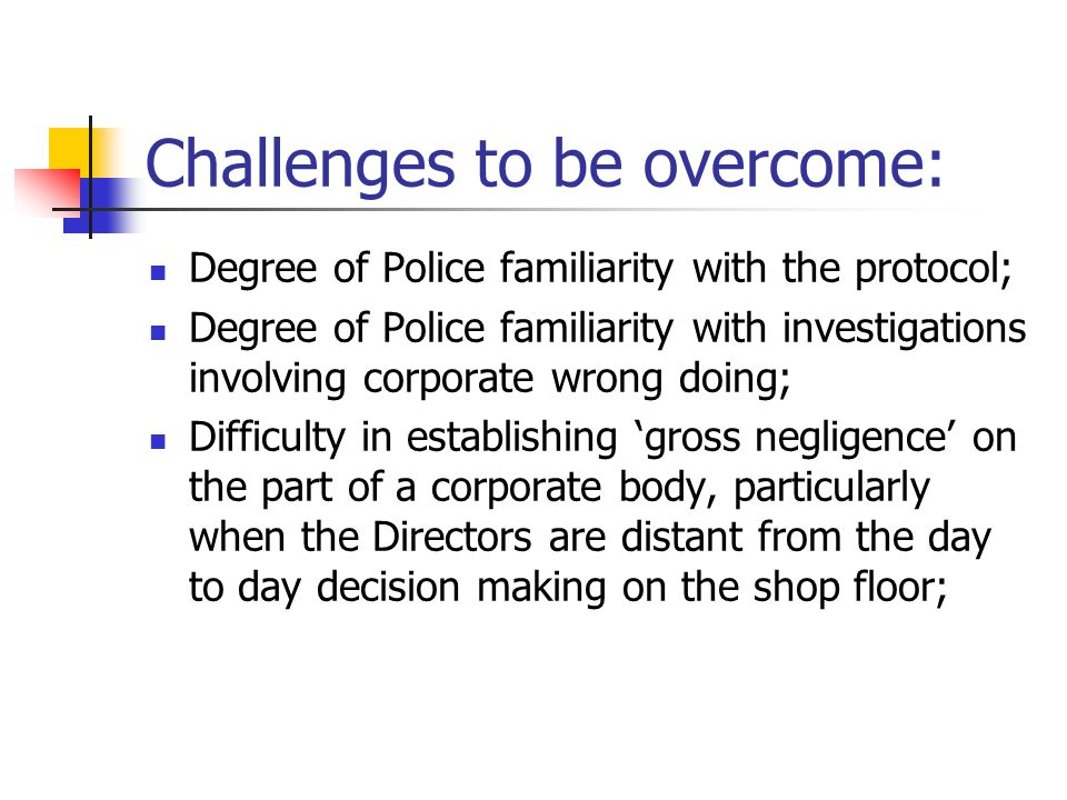 Challenges to be overcome: