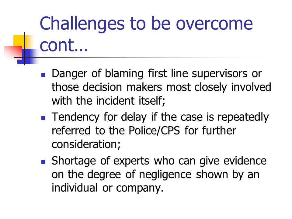 Challenges to be overcome cont…