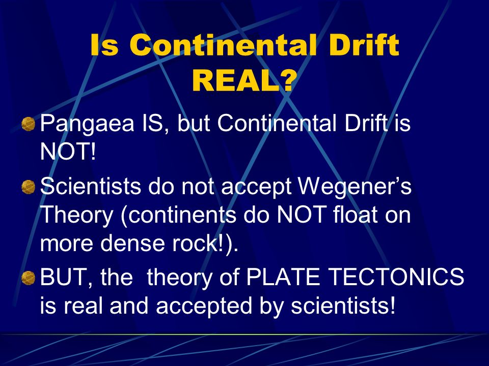 Is Continental Drift REAL