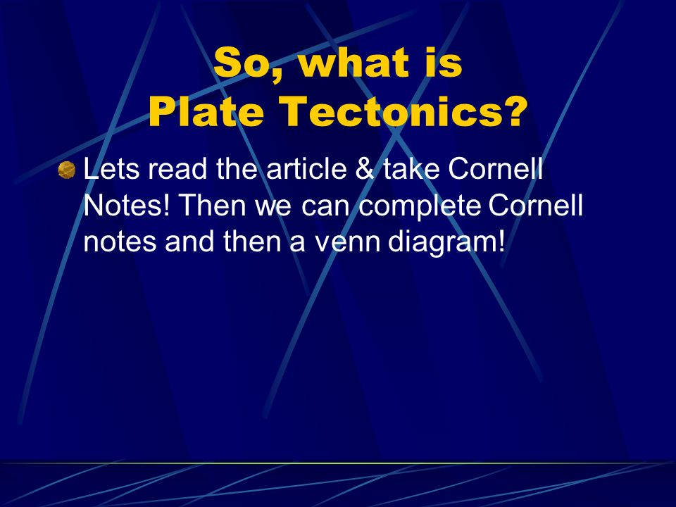 So, what is Plate Tectonics