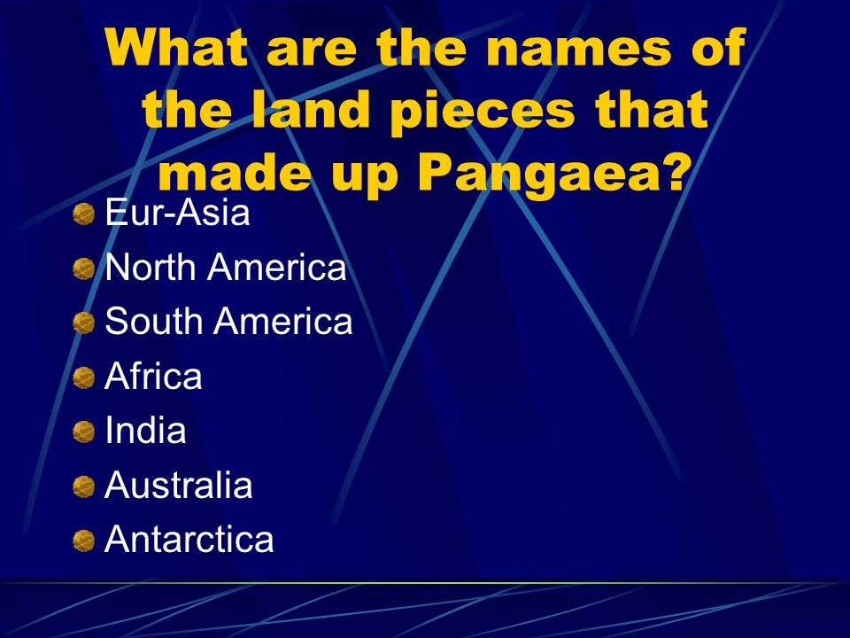 What are the names of the land pieces that made up Pangaea