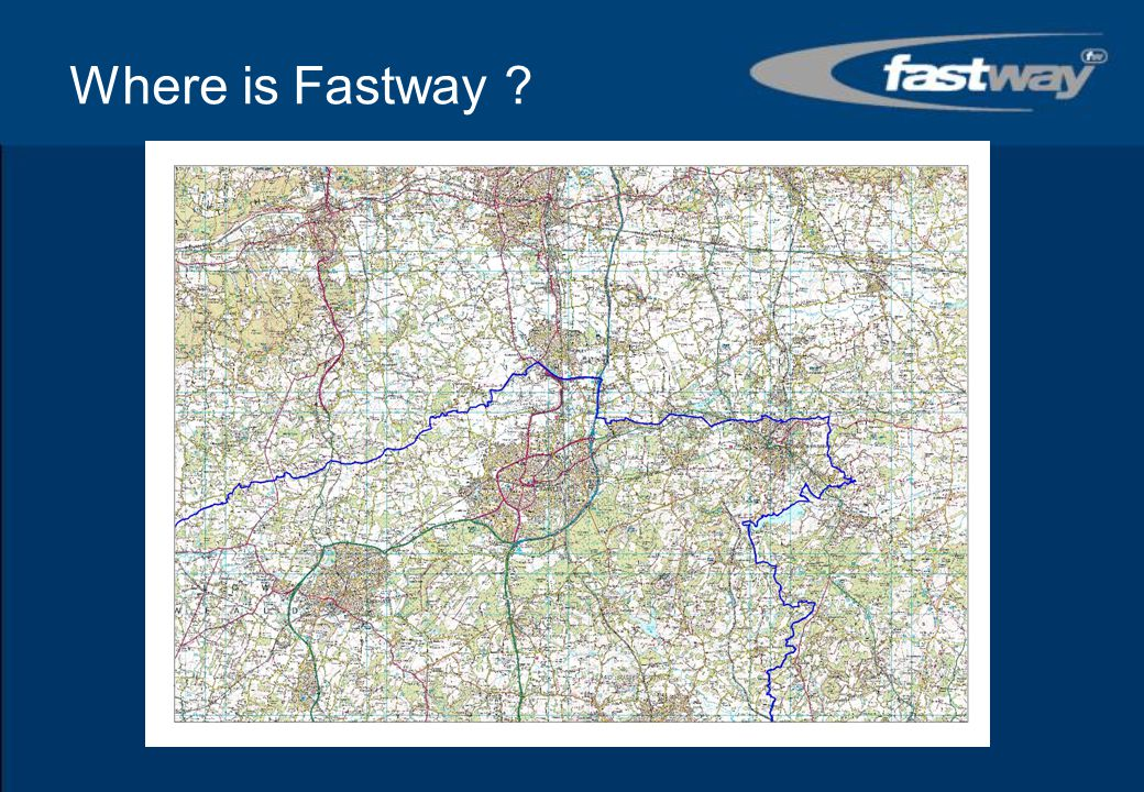 Where is Fastway