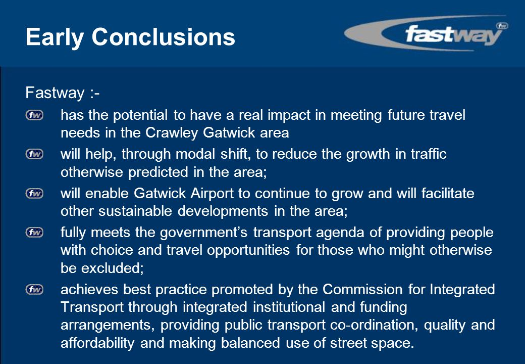 Early Conclusions Fastway :-