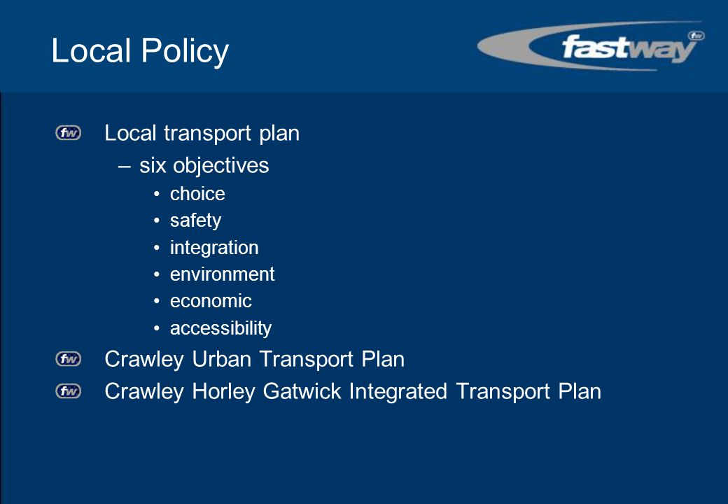 Local Policy Local transport plan six objectives