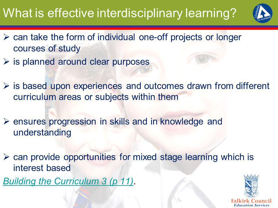 What is effective interdisciplinary learning