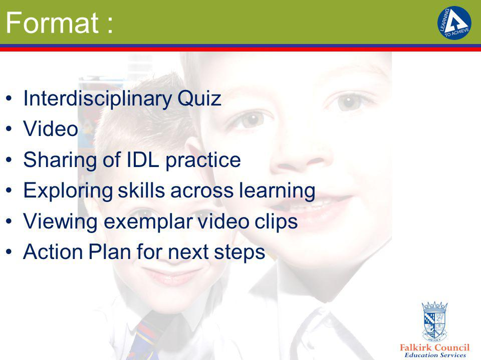 Format : Interdisciplinary Quiz Video Sharing of IDL practice