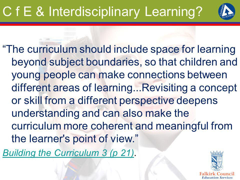 C f E & Interdisciplinary Learning