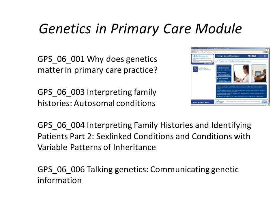 Genetics in Primary Care Module