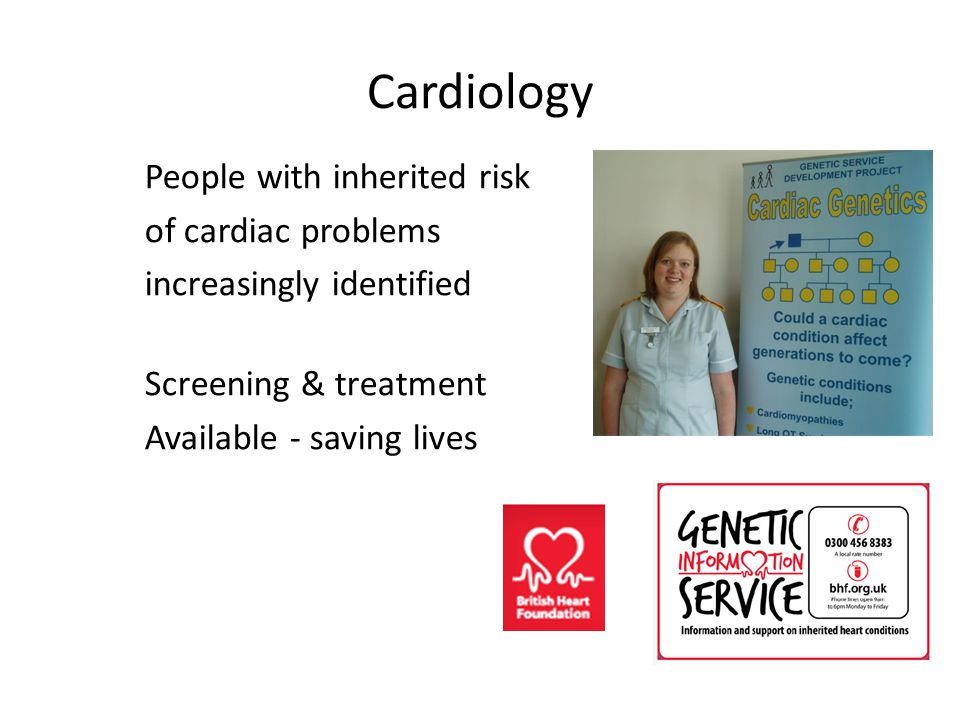 Cardiology People with inherited risk of cardiac problems