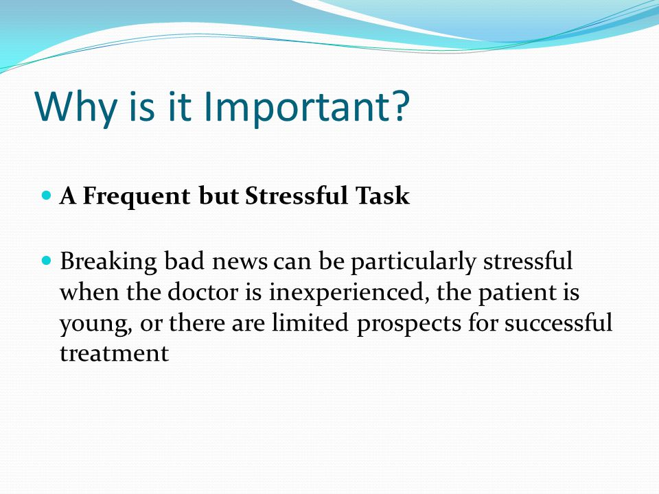 Why is it Important A Frequent but Stressful Task