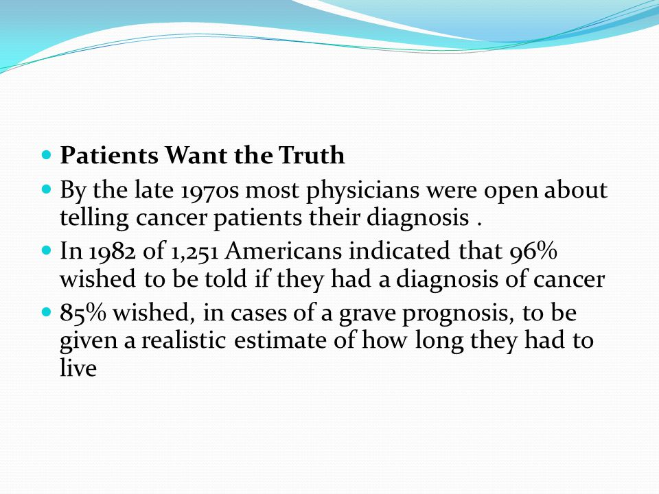 Patients Want the Truth