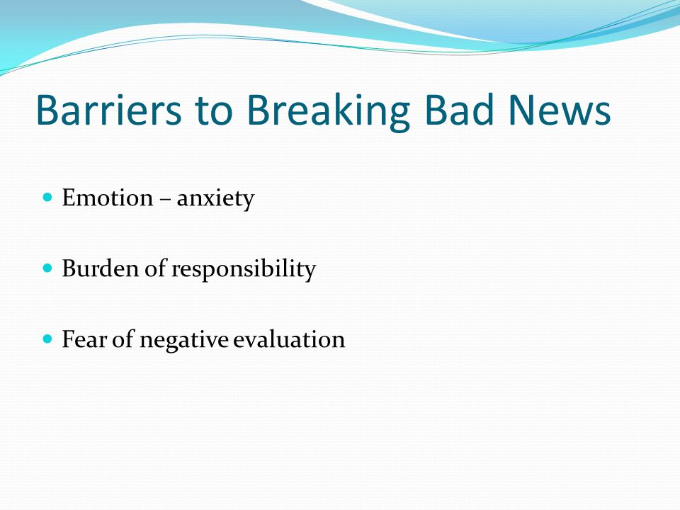 Barriers to Breaking Bad News