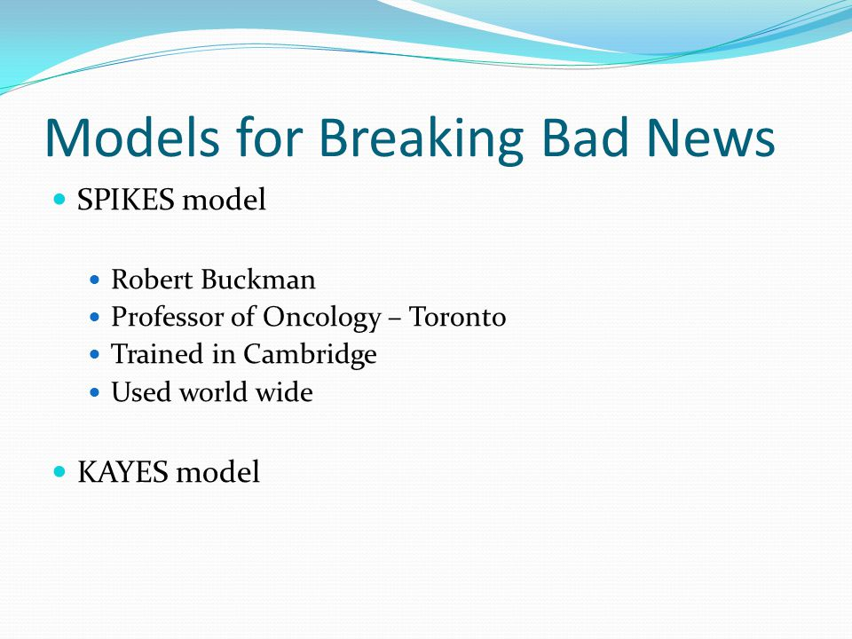 Models for Breaking Bad News