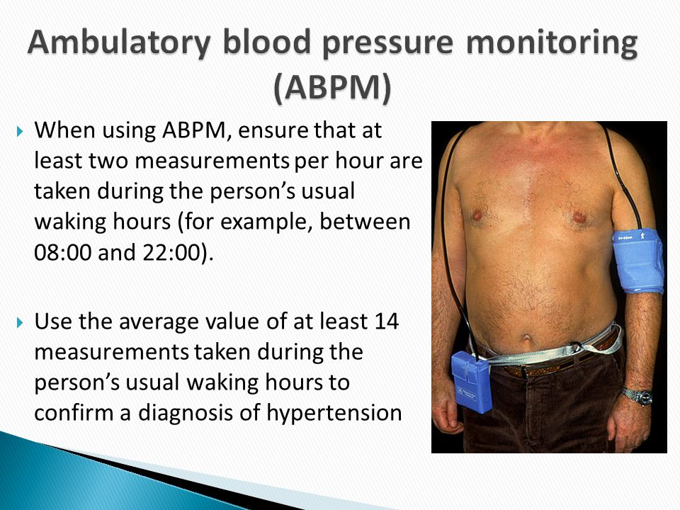 Ambulatory blood pressure monitoring (ABPM)