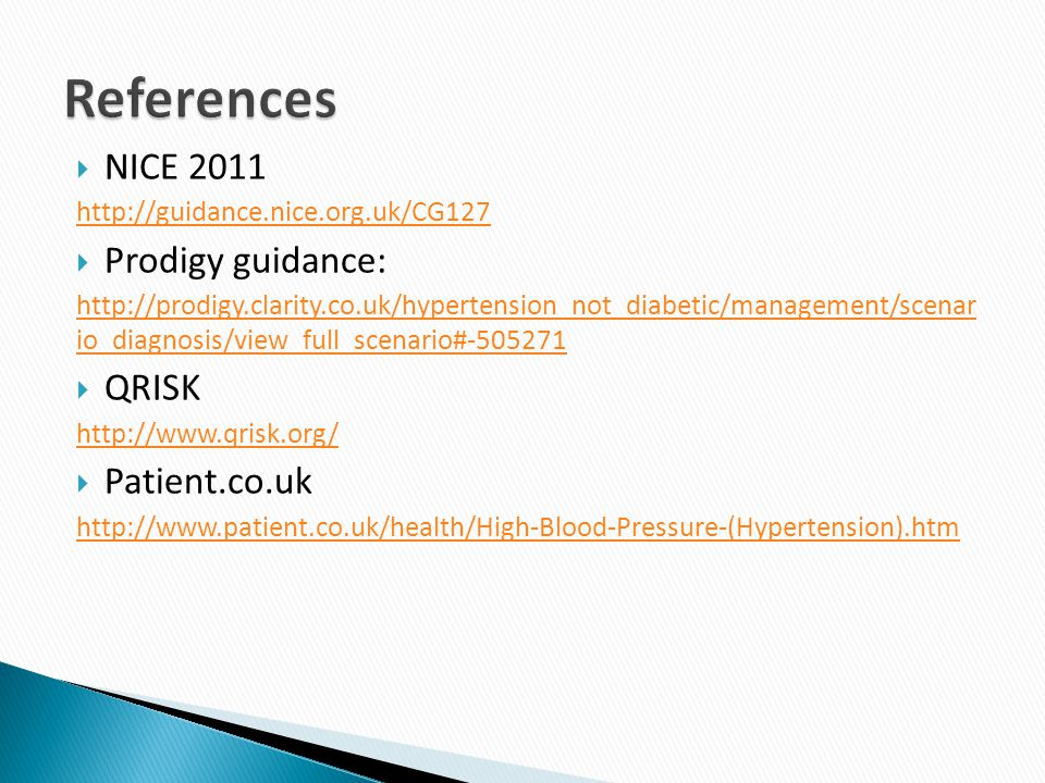 References NICE 2011 Prodigy guidance: QRISK Patient.co.uk