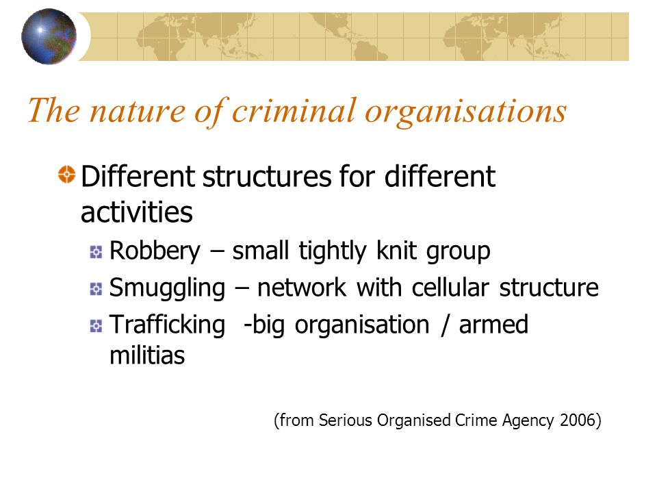 The nature of criminal organisations