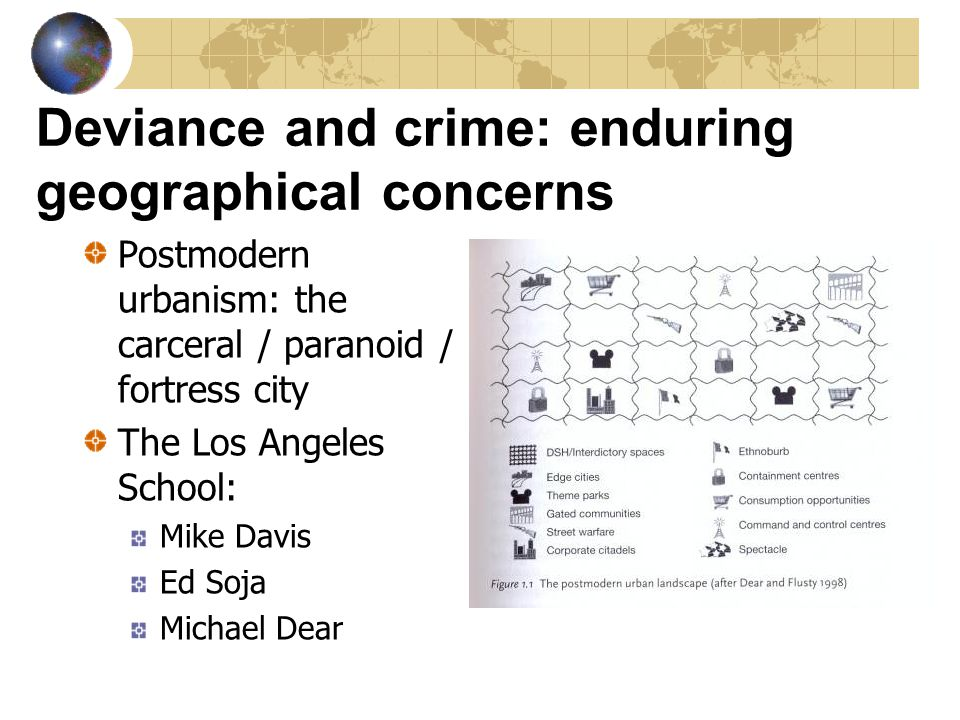 Deviance and crime: enduring geographical concerns