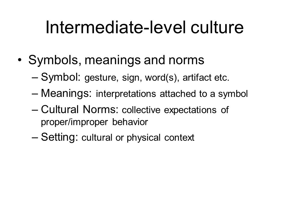 Intermediate-level culture