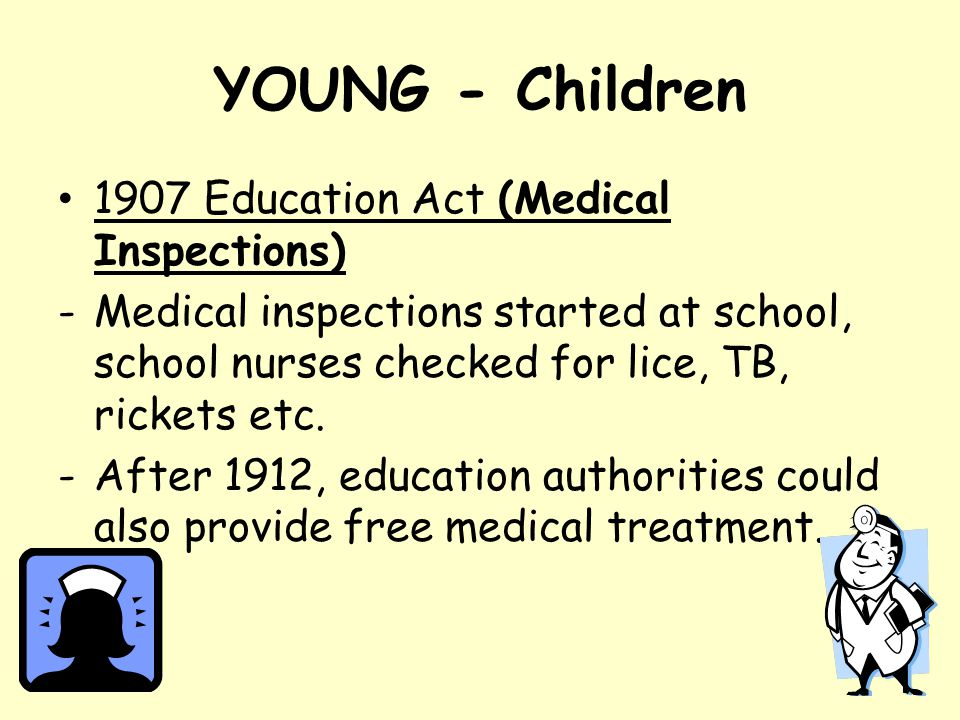 YOUNG - Children 1907 Education Act (Medical Inspections)