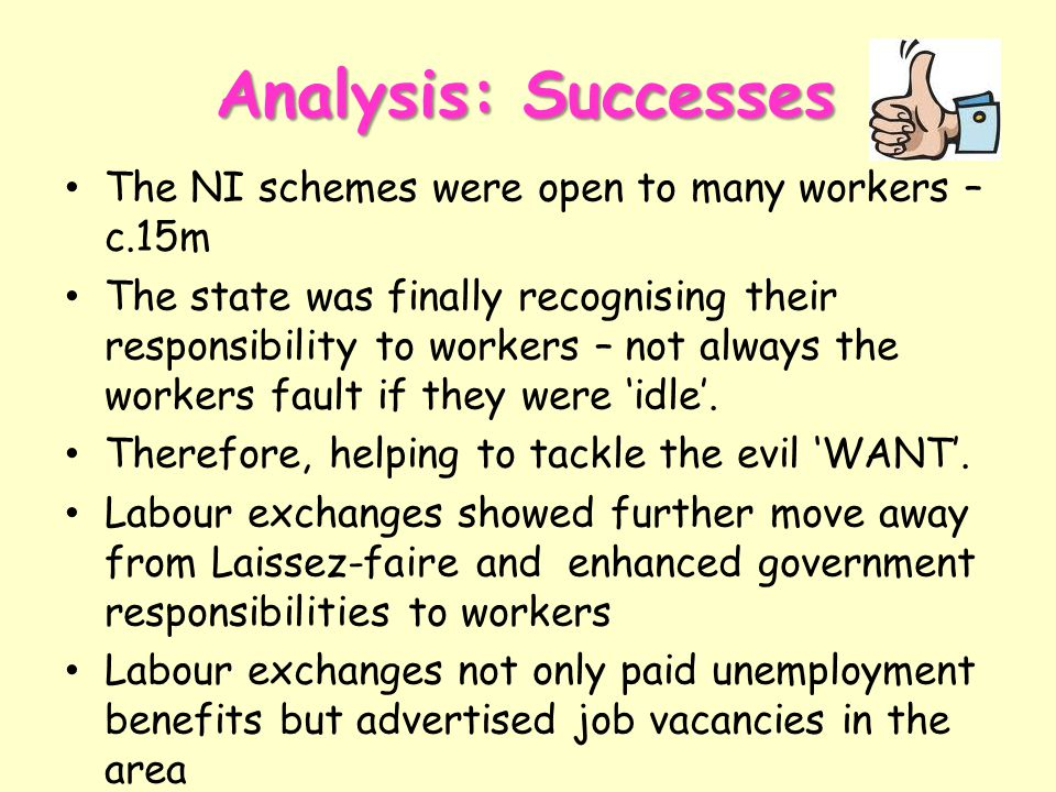 Analysis: Successes The NI schemes were open to many workers – c.15m