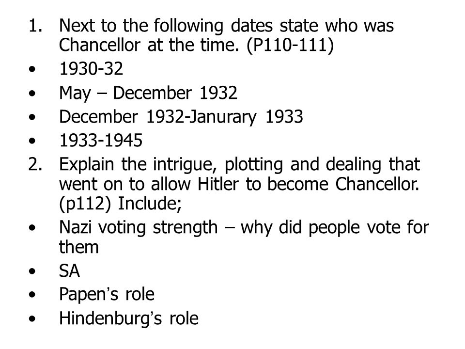 Next to the following dates state who was Chancellor at the time