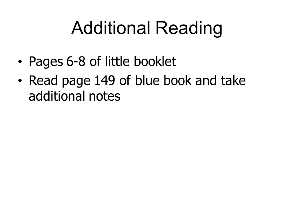 Additional Reading Pages 6-8 of little booklet