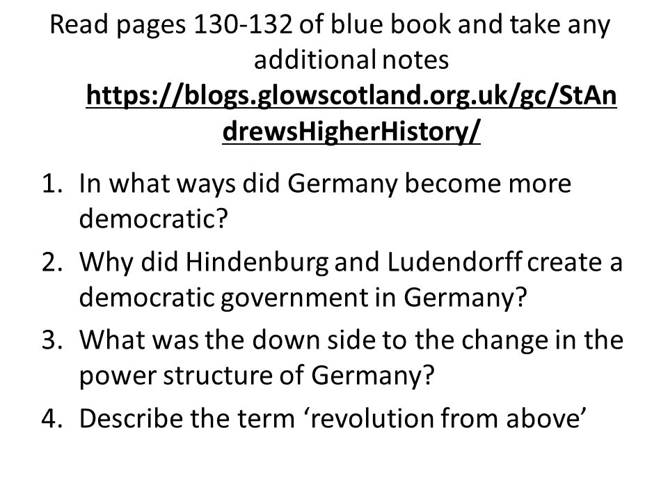 Read pages 130-132 of blue book and take any additional notes https://blogs.glowscotland.org.uk/gc/StAndrewsHigherHistory/