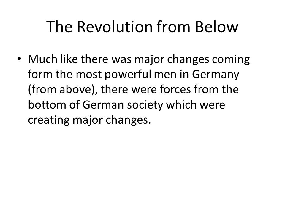 The Revolution from Below
