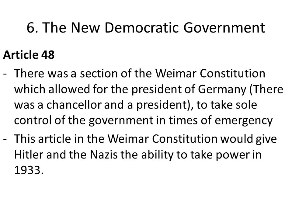 6. The New Democratic Government