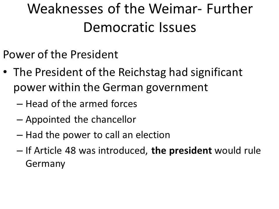 Weaknesses of the Weimar- Further Democratic Issues