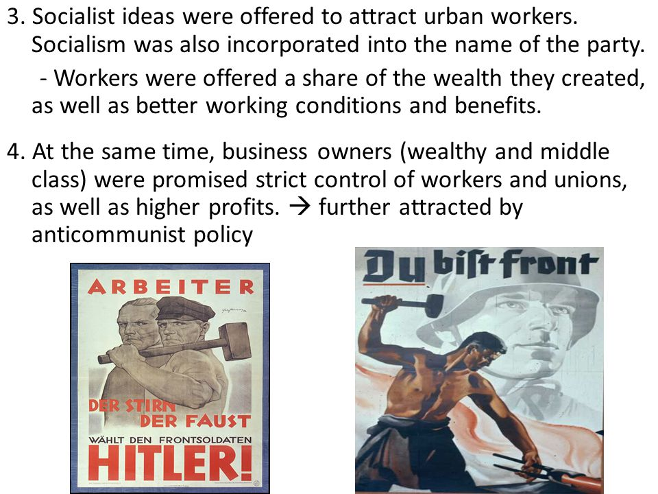 3. Socialist ideas were offered to attract urban workers