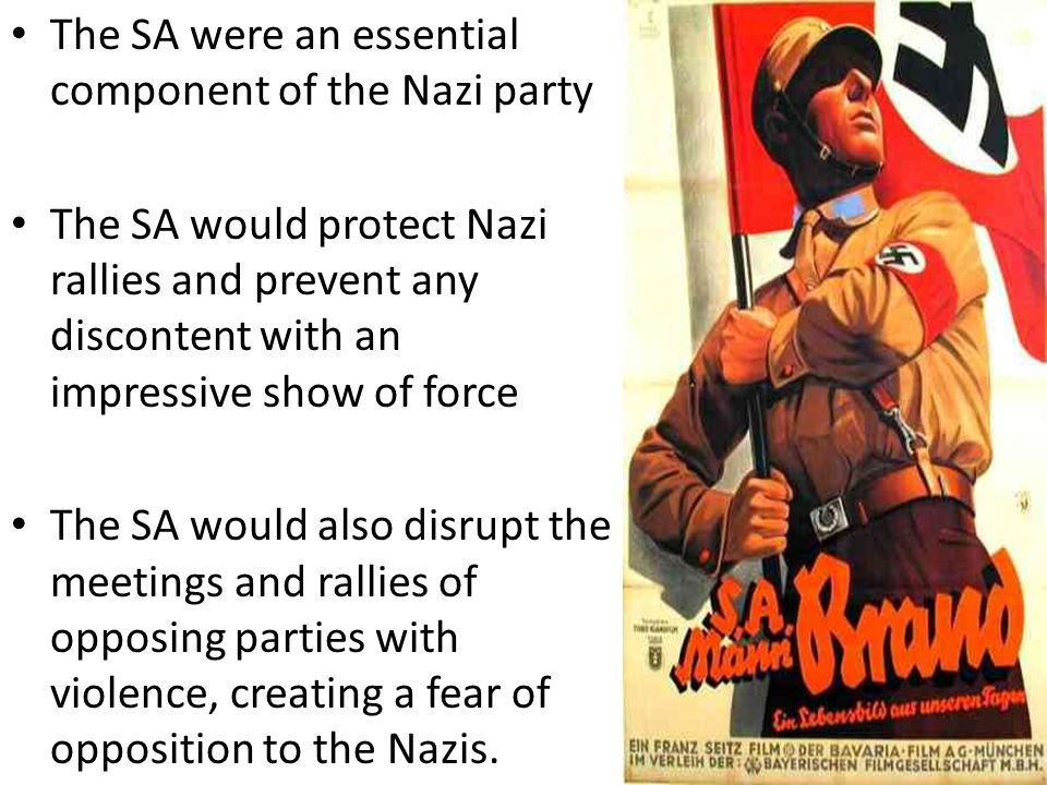 The SA were an essential component of the Nazi party