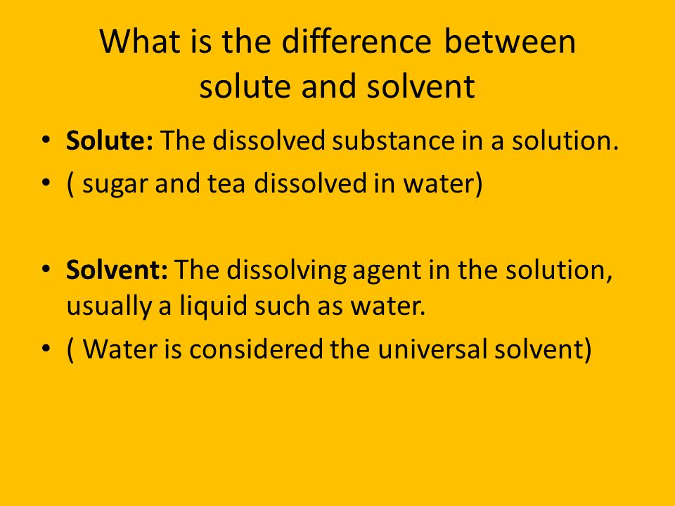 What is the difference between solute and solvent