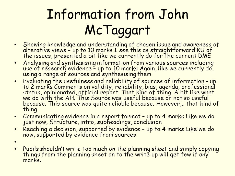 Information from John McTaggart