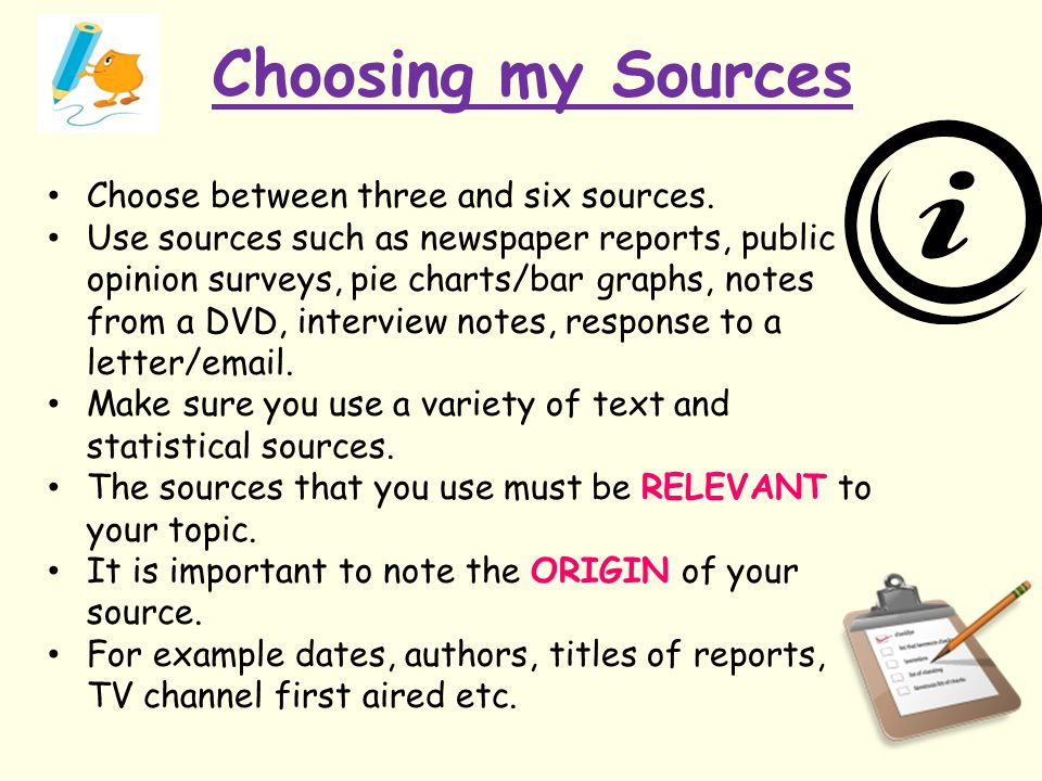 Choosing my Sources Choose between three and six sources.