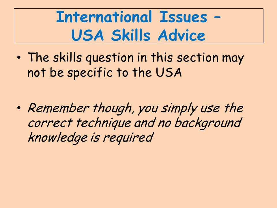 International Issues – USA Skills Advice