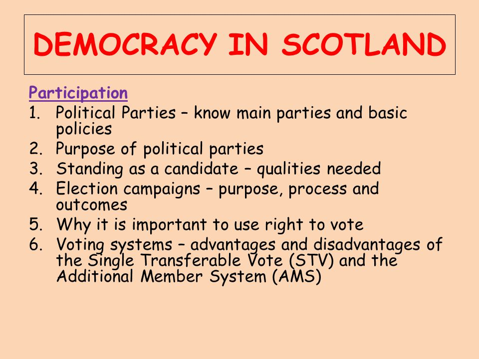 DEMOCRACY IN SCOTLAND Participation