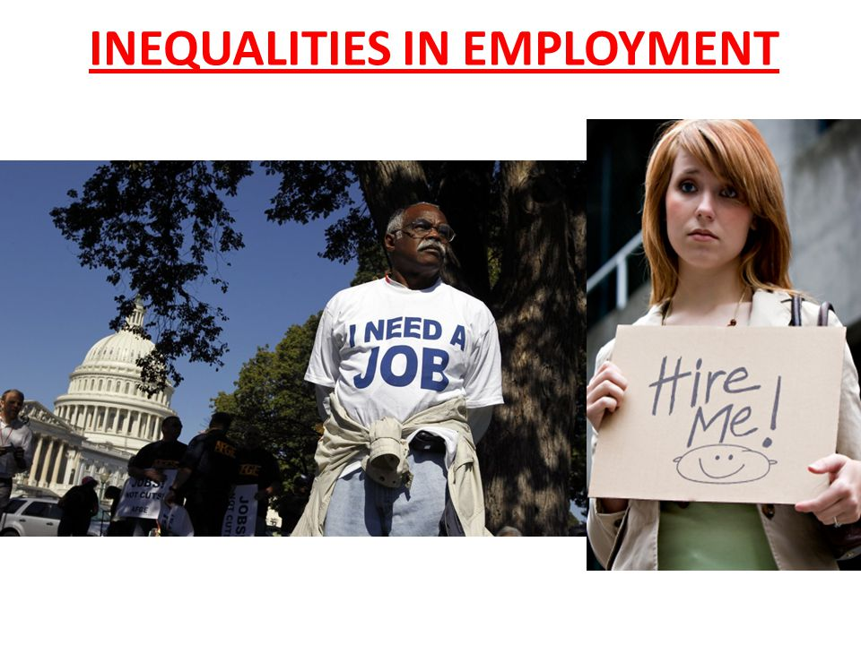 INEQUALITIES IN EMPLOYMENT