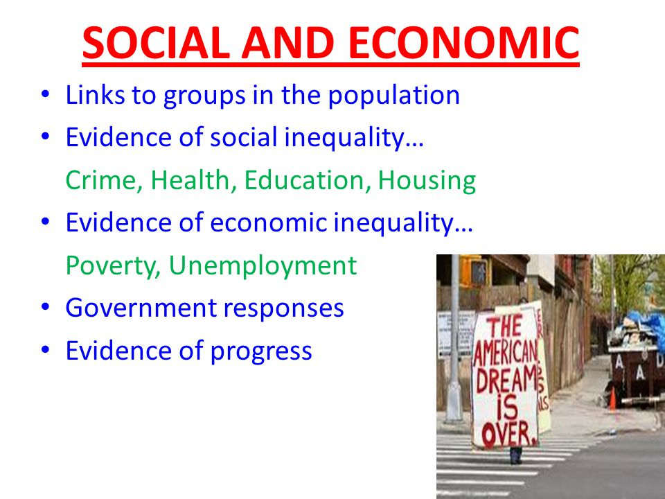 SOCIAL AND ECONOMIC Links to groups in the population