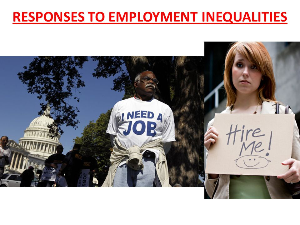 RESPONSES TO EMPLOYMENT INEQUALITIES