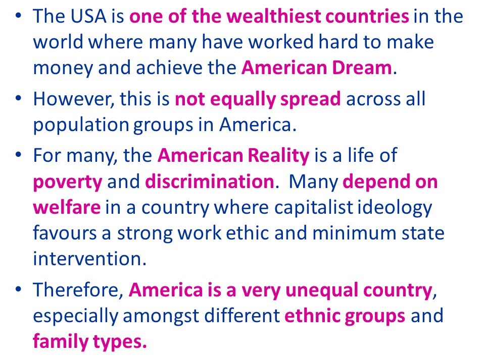The USA is one of the wealthiest countries in the world where many have worked hard to make money and achieve the American Dream.