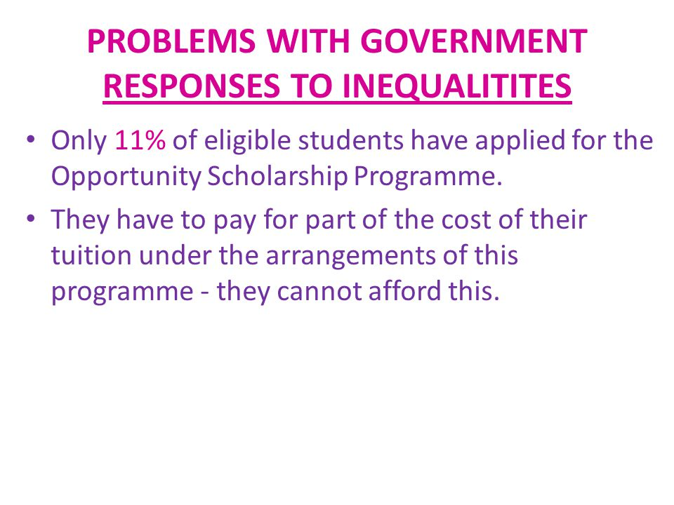 PROBLEMS WITH GOVERNMENT RESPONSES TO INEQUALITITES