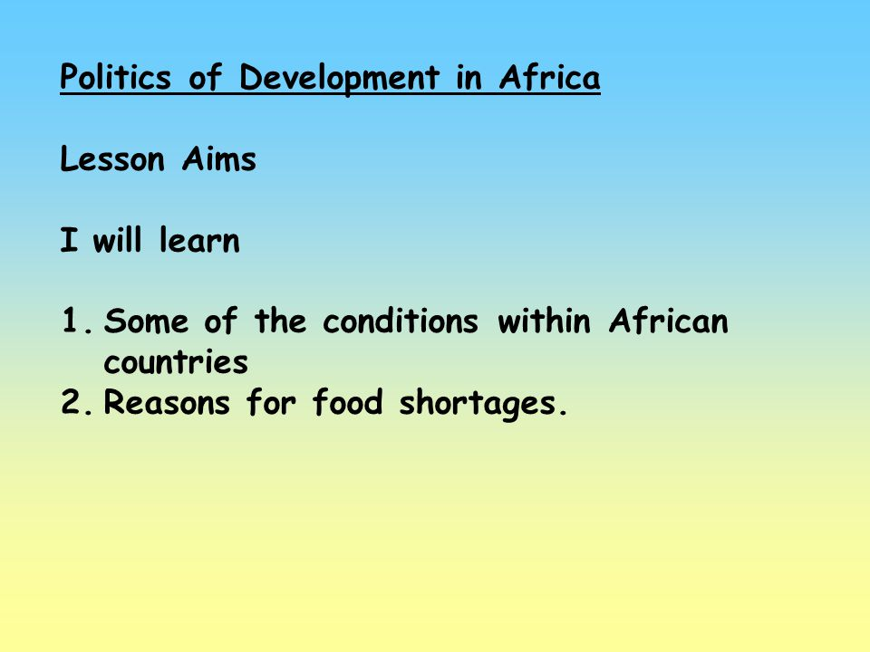 Politics of Development in Africa