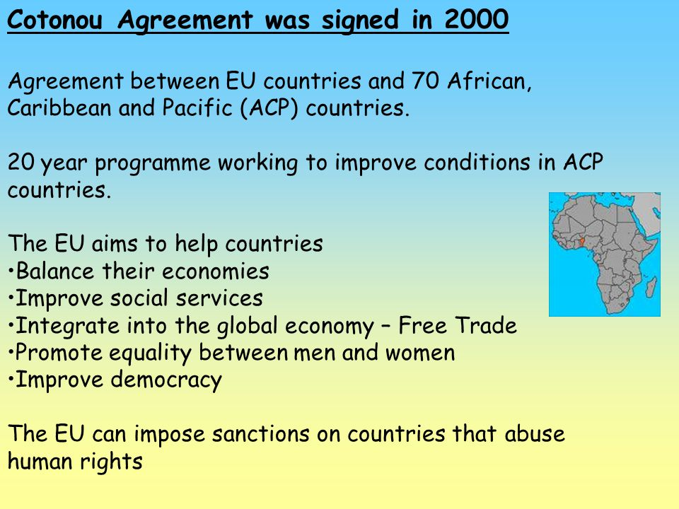 Cotonou Agreement was signed in 2000