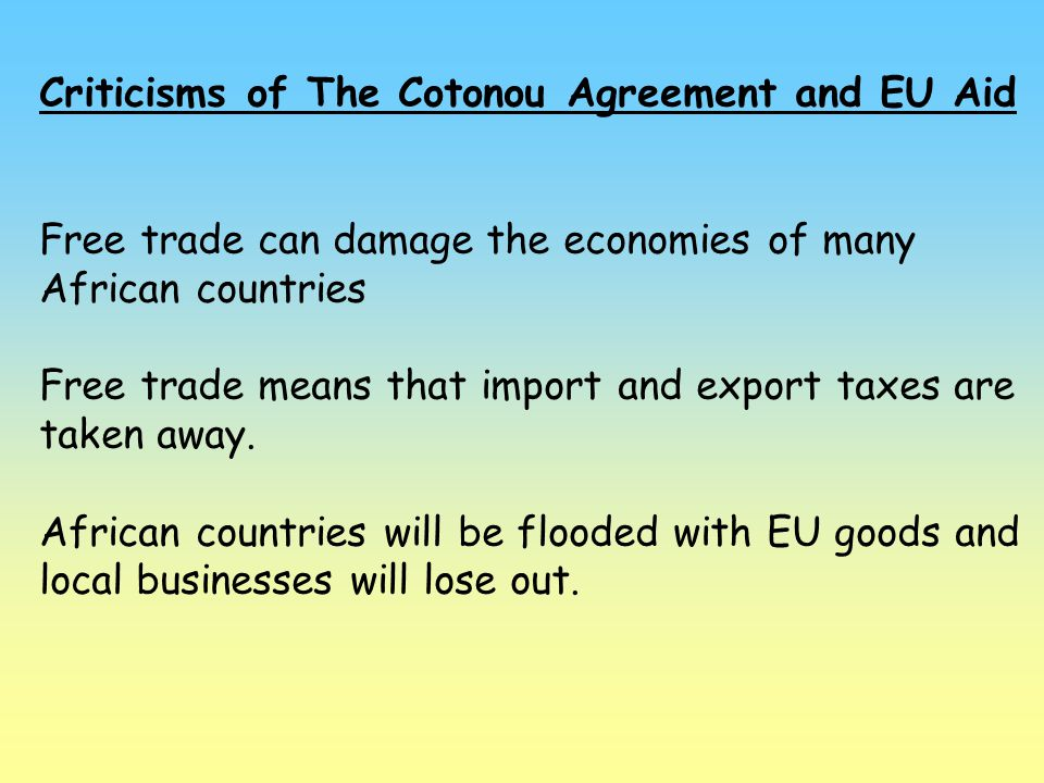 Criticisms of The Cotonou Agreement and EU Aid