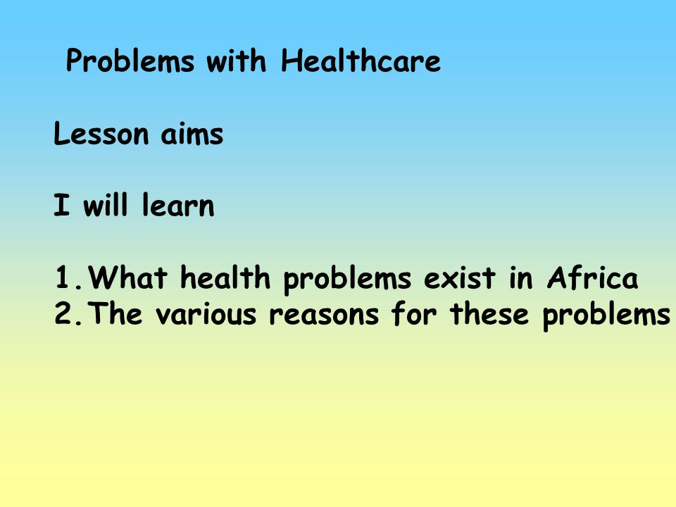 Problems with Healthcare