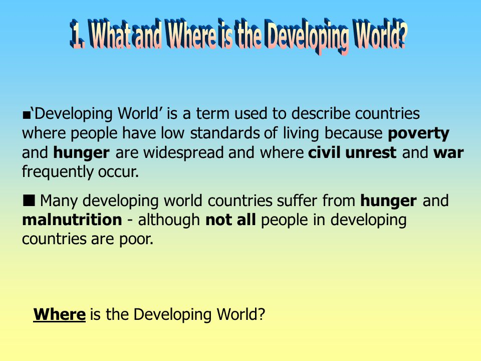 1. What and Where is the Developing World