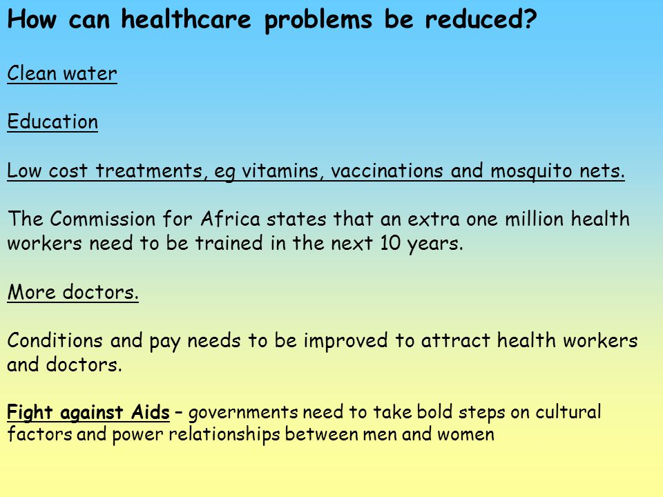 How can healthcare problems be reduced