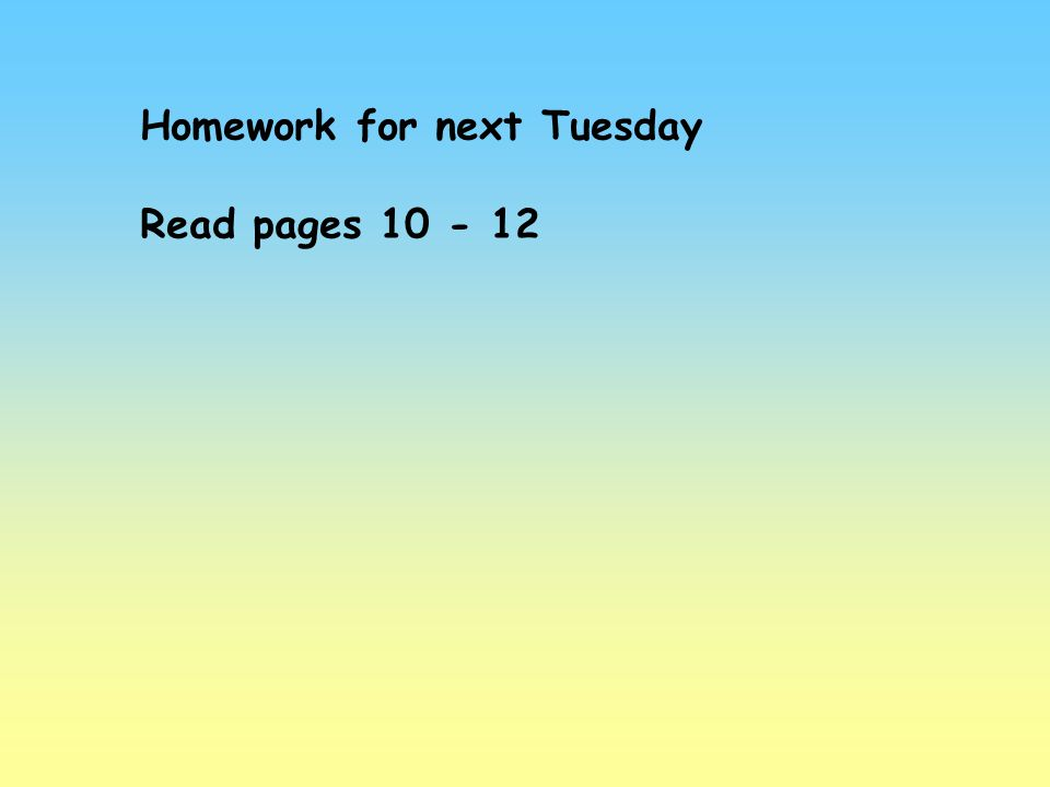 Homework for next Tuesday