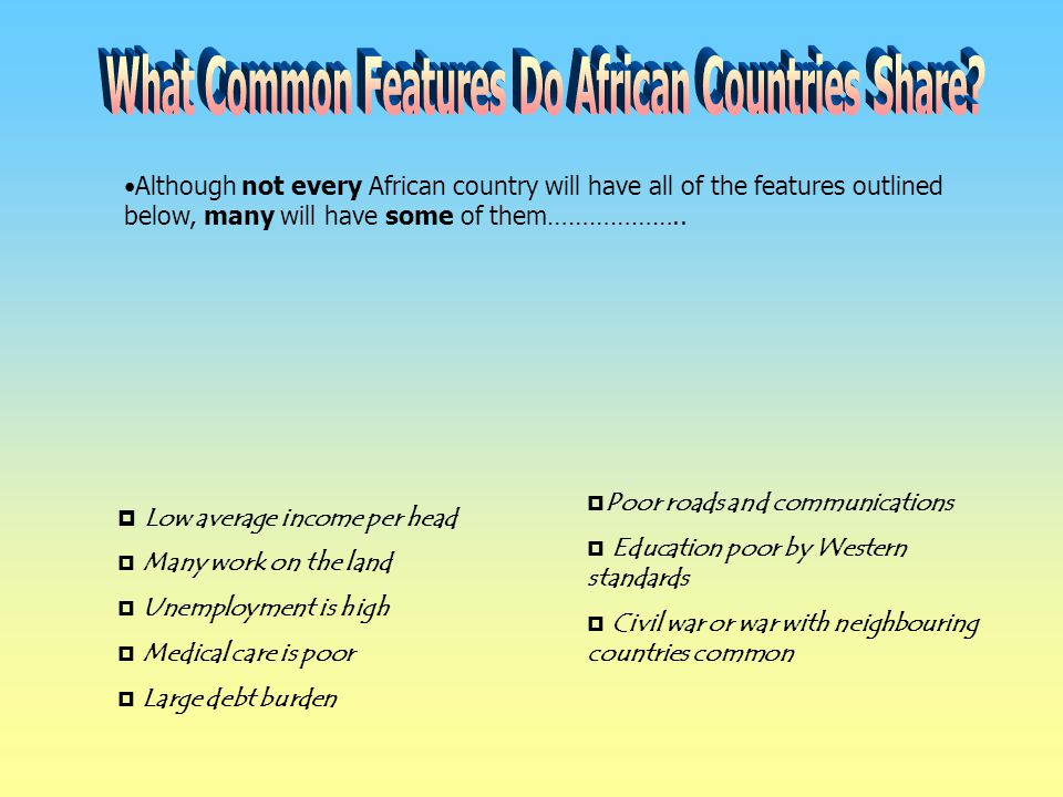 What Common Features Do African Countries Share